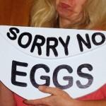 sorry no eggs