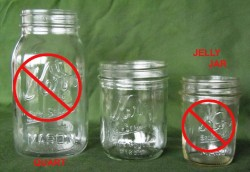 No quarts or jelly jars!